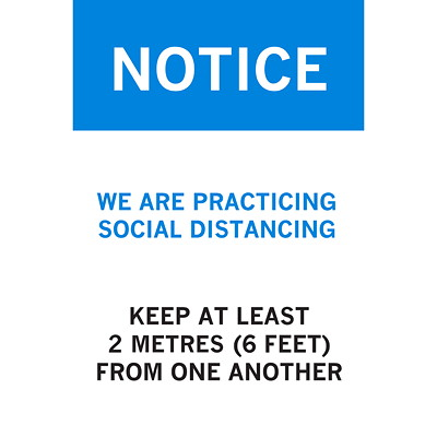 """Sterling Re-Stick Cling Vinyl Social Distancing Sign, Adhesive Back, English, Notice - We are Practicing Social Distancing, Blue/White/Black, 12"""" x 18"""" QTY1-9"""