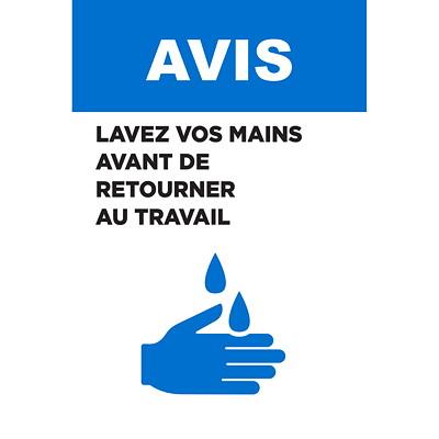 Affiche de distanciation sociale repositionnable en vinyle Sterling, pour le verre, face avant adhésive, français, Avis - Lavez vos mains avant de retourner au travail, noir, bleu et blanc, 12po x 18po QTé 1-9