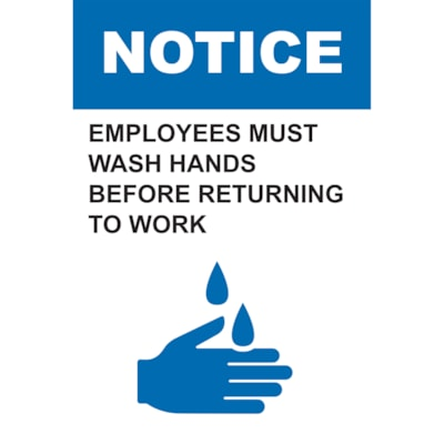 """Sterling Light Gauge Plastic Social Distancing Sign, English, Notice - Employees Must Wash Hands Before Returning To Work, 12"""" x 18"""" QTY1-9"""