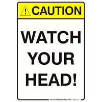 WATCH YOUR HEAD 7X10