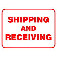 Safety Media Shipping and Receiving Sign